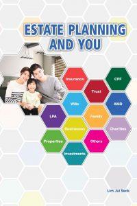 Estate Planning and You_Lim Jui Seck